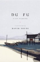 cover-of-du-fu-a-life-in-poetry