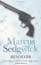 Revolver, by Marcus Sedgwick