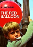 The Red Balloon, a film by Albert Lamorisse