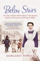 Below Stairs the maid who inspired Downton Abbey