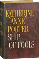 Find Katherine Anne Porter's Ship of Fools in the Seattle Public Library catalog