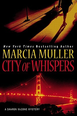 Find City of Whispers by Marcia Muller in the Seattle Public Library catalog