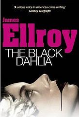 The Black Dahlia, by James Ellroy.