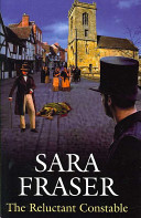 The Reluctant Constable by Sara Fraser