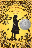 Find The Education of Calpurnia Tate by Jacqueline Kelly in the Seattle Public Library catalog.