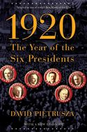 Find 1920, the year of the six presidents by David Pietrusza in the Seattle Public Library catalog.