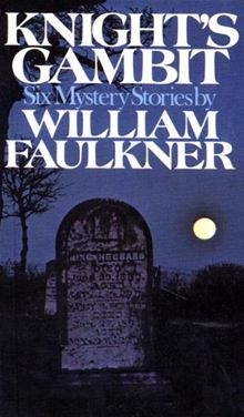 Find Knight's Gambit by William Faulker in the Seattle Public Library's catalog