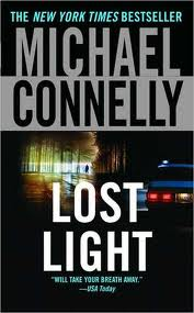 Lost Light, the 9th Harry Bosch novel (one of my favorites), by Michael Connelly