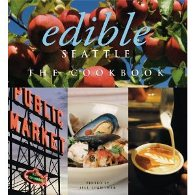 Find Edible Seattle by Jill Lightner in the Seattle Public Library catalog