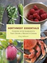 Find Northwest Essentials by Greg Atkinson in the Seattle Public Library catalog.