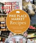 Pikr Place Market Recipes by Jess Thomson.
