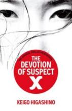 The Devotion of Suspect X, by Keigo Higashino