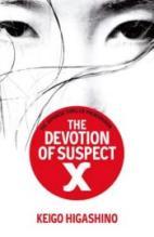 The Devotion of Suspect X, by Keigo Higashino