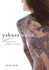 Yakuza Moon, by Shoko Tendo