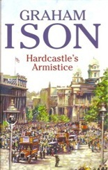 Find Graham Ison's Hardcastle's Armistice in the Seattle Public Library catalog.