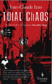 Find Jean-Claude Izzo's Total Chaos in the Seattle Public Library catalog.