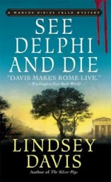 Find Lindsay Davis' See Delphi and Die in the Seattle Public Library catalog.