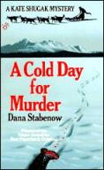 Find Dana Stabenow's A Cold Day for Murder in the Seattle Public Library catalog.