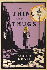 Find Tabish Khair's The Thing About Thugs in the Seattle Public Library catalog.