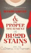 """Find Catrionia McPherson's """"Dandy Gilver and the Proper Treatment of Blood Stains"""" in the Seattle Public Library catalog."""