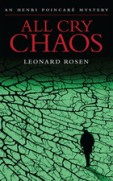 """Find Leonard Rosen's """"All Cry Chaos"""" in the Seattle Public Library catalog."""