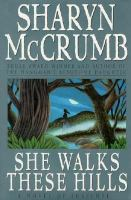 ind Sharyn McCrumb's She Walks These Hills in the Seattle Public Library catalog
