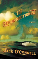 The Resurrectionist, by Jack O'Connell.