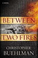 between two fires christopher buehlman