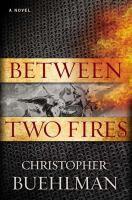 between two fires christopher buehlman