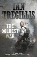 the coldest war ian tregillis
