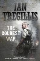 the coldest war ian tregillis