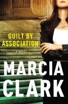 Find Marcia Clark's Guilt by Association in the Seattle Public Library catalog.