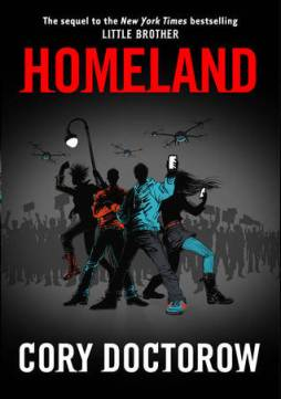 Homeland by Cory Doctorow, at SPL
