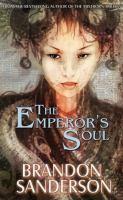 emperor's soul brandon sanderson
