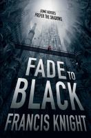 fade to black francis knight