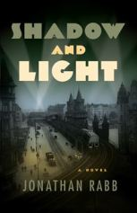 Find Jonathan Rabb's Shadow and Light in the Seattle Public Library catalog.