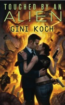 Click here for Touched by an alien by Gini koch