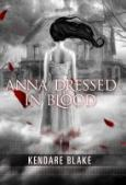 Image of Anna Dressed in Blood, click here to find it in the Seattle Public Library Catalog
