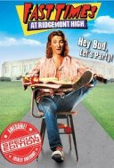 See Fast Times at Ridgemont High in the SPL catalog