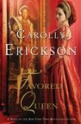 The Favored Queen book jacket from library catalog