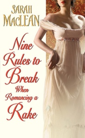 Nine Rules to Break by Sarah MacLean