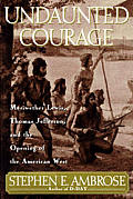 Click to view Undaunted Courage in the SPL catalog