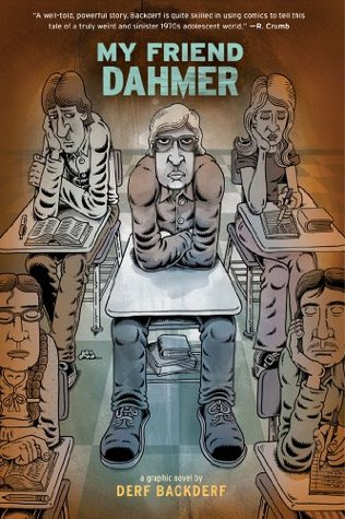 """Picture of the book """"My Friend Dahmer."""" Click here to find it in The Seattle Public Library Catalog."""