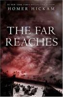 Click here to view Far Reaches by Homer Hickam in SPL catalog