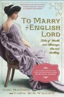 To Marry an English Lord by Gail MacColl Jarrett