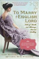 To Marry an English Lord by Gail MacColl Jarrett