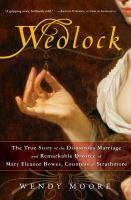 Wedlock by Wendy Moore