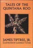 tales-of-the-quintana-roo-james-tiptree-arkham-ill-new-abaa4