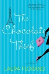 The Chocolate Thief by Larua Florand