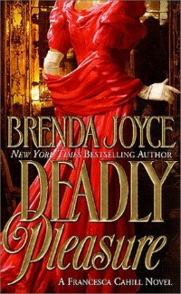 Deadly Pleasure by Brenda Joyce